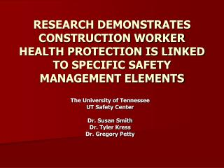 RESEARCH DEMONSTRATES CONSTRUCTION WORKER HEALTH PROTECTION IS LINKED TO SPECIFIC SAFETY MANAGEMENT ELEMENTS