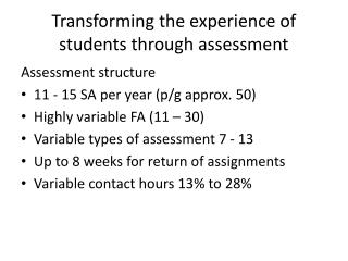 Transforming the experience of students through assessment