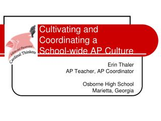 Cultivating and Coordinating a  School-wide AP Culture