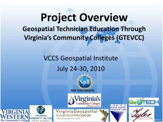 Project Overview  Geospatial Technician Education Through Virginia's Community Colleges (GTEVCC)