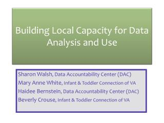 Building Local Capacity for Data Analysis and Use