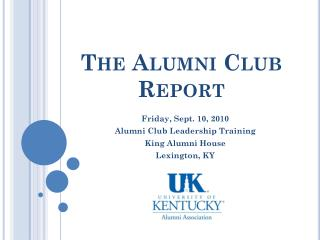 The Alumni Club Report