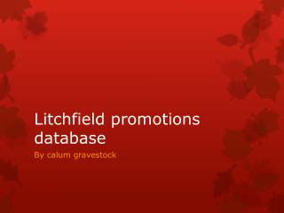Litchfield promotions database