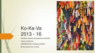 Ko -Ke- Va 2013 - 16