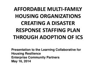 Presentation to the Learning Collaborative for Housing Resilience Enterprise Community Partners