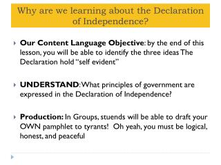 Why are we learning about the Declaration of Independence?