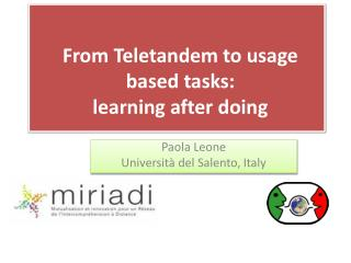 From Teletandem to usage based tasks:  learning  after doing