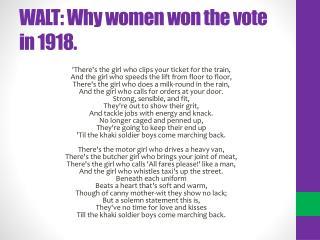 WALT: Why women won the vote in 1918.
