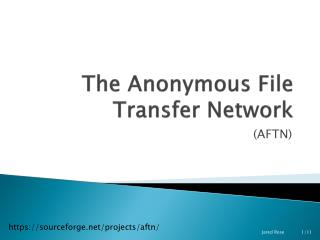 The Anonymous File Transfer Network