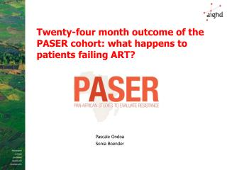 Twenty-four month outcome of the PASER cohort: what happens to patients failing ART?