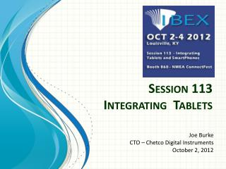 Session 113 Integrating  Tablets