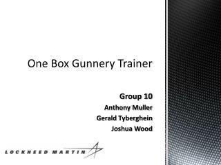 One Box Gunnery Trainer