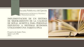 Proyecto de Grado/Tesis Autor: Luis O ña 2013