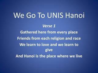 We Go To UNIS Hanoi