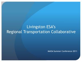 Livingston ESA's  Regional Transportation Collaborative