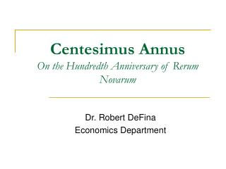 Centesimus Annus On the Hundredth Anniversary of Rerum Novarum