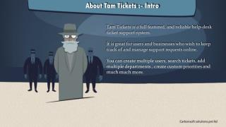 About Tam Tickets :- Intro