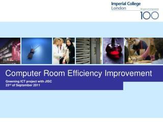 Computer Room Efficiency Improvement