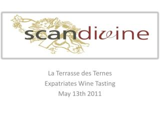 La Terrasse des Ternes Expatriates Wine Tasting May 13th 2011