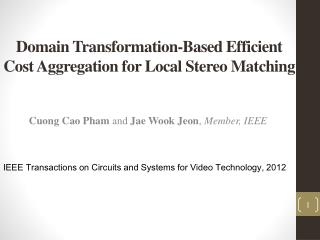 Domain Transformation-Based Efficient Cost Aggregation for Local Stereo Matching
