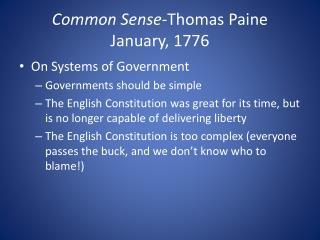Common Sense -Thomas Paine January, 1776