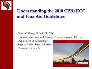 Understanding the 2010 CPR