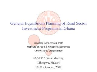 General Equilibrium Planning of Road Sector Investment Programs in Ghana