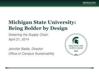 Michigan State University: Being Bolder by Design