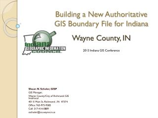 Building a New Authoritative GIS Boundary File for Indiana