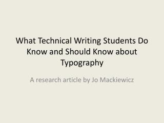 What Technical Writing Students Do Know and Should Know about Typography