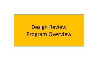 Design Review  Program Overview