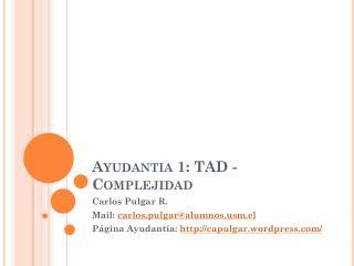 Ayudantia  1: TAD - Complejidad