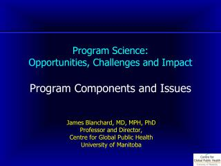 Program Science: Opportunities, Challenges and Impact Program Components and Issues