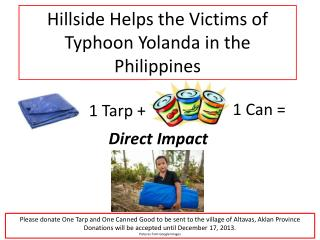 Hillside Helps the Victims of Typhoon Yolanda in the Philippines