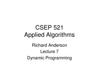 CSEP 521 Applied Algorithms