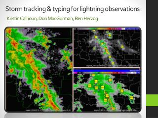 Storm tracking & typing for lightning observations