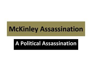 McKinley Assassination