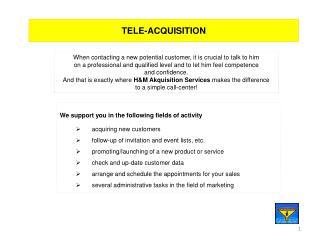 TELE-ACQUISITION