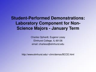 Student-Performed Demonstrations: Laboratory Component for Non-Science Majors - January Term