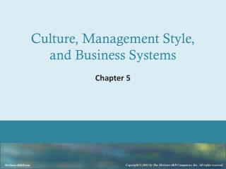 Culture, Management Style, and Business Systems