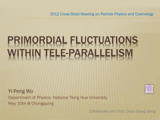 primordial fluctuations within  tele -parallelism
