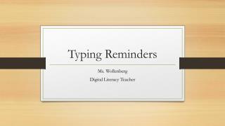 Typing Reminders
