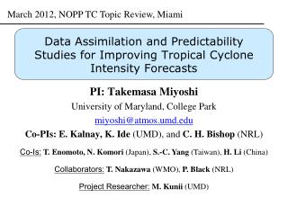 Data Assimilation and Predictability Studies for Improving  Tropical Cyclone  Intensity Forecasts
