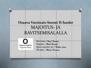 Osaava Varsinais-Suomi II-hanke MAJOITUS- JA RAVITSEMISALALLA