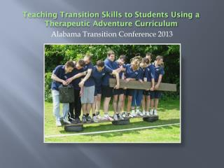 Teaching Transition Skills to Students Using a Therapeutic Adventure Curriculum