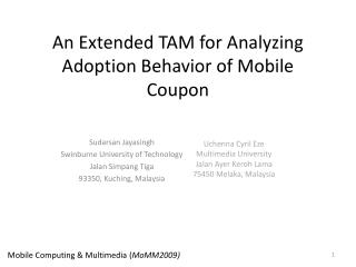 An Extended TAM for Analyzing Adoption Behavior of Mobile Coupon