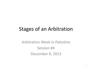 Stages of an Arbitration