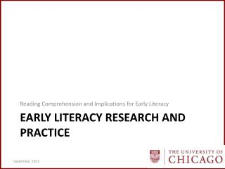Early Literacy Research and Practice
