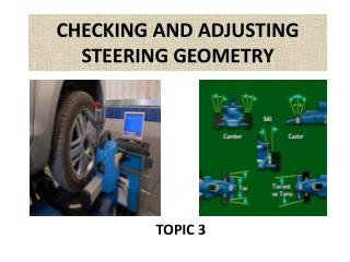 CHECKING AND ADJUSTING STEERING GEOMETRY