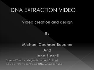 DNA EXTRACTION VIDEO